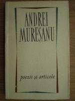 Anticariat: Andrei Muresanu - Poezii si articole