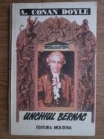 Arthur Conan Doyle - Unchiul Bernac