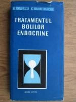 Anticariat: Barbu Ionescu, Constantin Dumitrache - Tratamenul bolilor endocrine