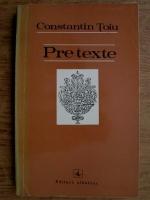 Constantin Toiu - Pretexte