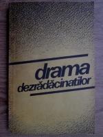 Dumitru Constantin - Drama dezradacinatilor