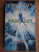 Anticariat: Eoin Colfer - Supranaturalistii