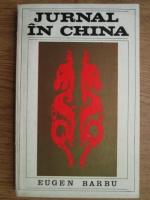 Anticariat: Eugen Barbu - Jurnal in China