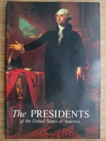 Anticariat: Frank Freidel - The Presidents of the United States of America