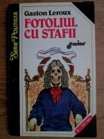 Gaston Leroux - Fotoliul cu stafii