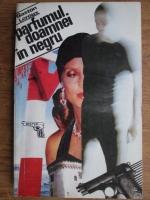 Gaston Leroux - Parfumul doamnei in negru