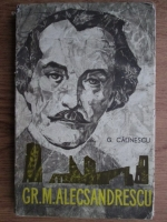 Anticariat: George Calinescu - Gr. M. Alecsandrescu