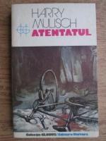 Harry Mulisch - Atentatul