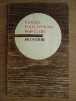Ion Dodu Balan - Cartea intelepciunii populare. Proverbe
