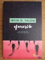 Irvin D. Yalom - Efemeride