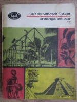 Anticariat: James George Frazer - Creanga de aur (volumul 2)