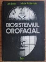 Anticariat: Liviu Grosu - Biosistemul orofacial