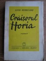 Anticariat: Liviu Rebreanu - Craisorul Horia (1942)