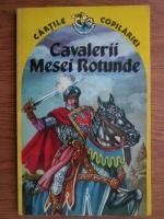 Anticariat: M. C. Delasabar - Cavalerii mesei rotunde