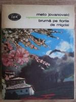 Anticariat: Meto Jovanovski - Bruma pe florile de migdal