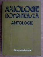 Anticariat: Mircea Maciu - Axiologie romaneasca. Antologie