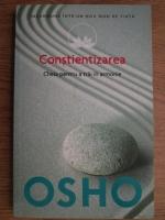 Anticariat: Osho - Constientizarea. Cheia pentru a trai in armonie
