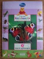 Prima mea enciclopedie cu Winnie Ursuletul si prietenii sai. Insecte si paianjeni (volumul 3)
