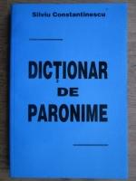 Silviu Constantinescu - Dictionar de Paronime