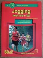 Silviu Dumitrescu - Jogging. Alergi pentru viata