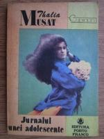 Anticariat: Thalia Musat - Jurnalul unei adolescente