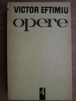Victor Eftimiu - Opere (volumul 4)