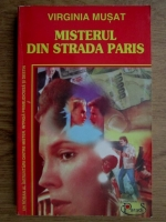 Anticariat: Virginia Musat - Misterul din strada Paris