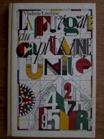 Anticariat: Vladimir Levchine - La Fregate du capitaine Unite