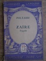 Voltaire - Zaire. Tragedie