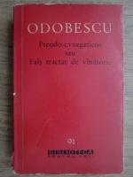 Anticariat: A. I. Odobescu - Pseudo-cynegeticos sau Fals tractat de vanatorie
