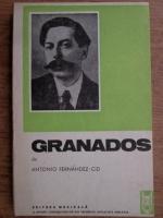 Anticariat: Antonio Fernandez Cid - Granados