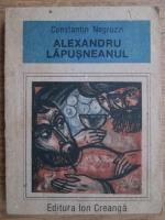 Anticariat: Constantin Negruzzi - Alexandrul Lapusneanul