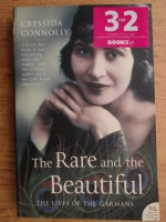 Anticariat: Cressida Connolly - The rare and the beautiful