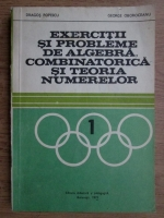 Anticariat: Dragos Popescu - Exercitii si probleme de algebra combinatorica si teoria numerelor