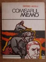 Anticariat: Dritero Agolli - Comisarul Memo