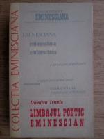 Anticariat: Dumitru Irimia - Limbajul poetic eminescian