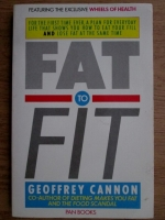 Anticariat: Geoffrey Cannon - Fat to fit
