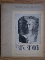 Anticariat: Gheorghe Oprescu - Maestrii artei romanesti. Fritz Storck