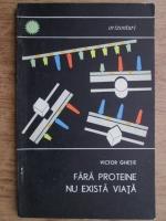 Ion Ghetie - Fara proteine nu exista viata