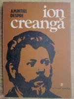 Ion Popescu Sireteanu - Amintiri despre Ion Creanga