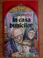 Ionel Teodoreanu - In casa bunicilor