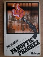 Anticariat: Jiri Marek - Panoptic praghez