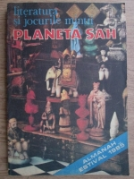 Anticariat: Literatura si jocurile mintii. Planeta Sah. Almanah estival 1985