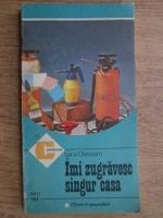 Anticariat: Luca Gherasimv - Imi zugravesc singur casa (volumul 2)