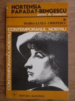 Anticariat: Maria Luiza Cristescu - Hortensia Papadat-Bengescu, portret de romancier
