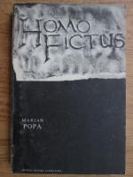 Marian Popa - Homo fictus. Structuri si ipostaze