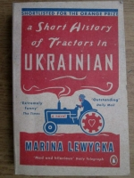 Anticariat: Marina Lewycka - A short history of tractors in ukrainian