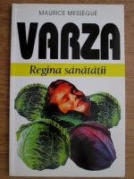 Anticariat: Maurice Messegue - Varza. Regina sanatatii