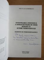 Anticariat: Neculai Zamfirescu - Investigarea stiintifica a infractiunilor de omor ramase cu autori neidentificati (cu autograful autorului)