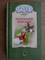 Anticariat: Nicholas Sparks - Talismanul norocos